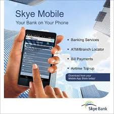 Skye Bank Mobile App Platform: How To Download And Use With Sky Bank Internet Banking