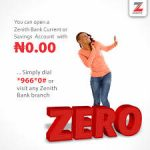 How To Open A Zenith Bank Current Account With Zero Balance And Other Benefits