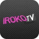 Irokotv App: How To Download, Install And Use The Mobile App On Your Mobile Devices