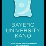 Buk Postgraduate: How To Download The Form, Pay School Fees And Entire Registration Processes