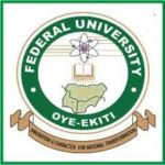 Federal University Oye Ekiti Recruitment Process And Make School Fees Payment Online