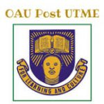 Oau Admission Portal: The Requirements On Courses, Check Result And Pay School Fees Online