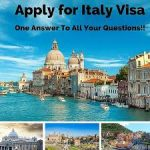 Italy Visa Application Form, The Requirements And All You Need To Know With All The Fees